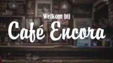 Welkom bij café Encora