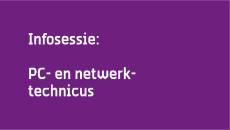 Infosessie: PC- en netwerktechicus