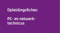 Opleidingspagina PC- en Netwerktechnicus