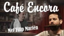 Café Encora met Filip Mariën